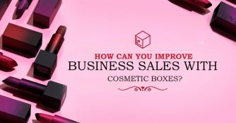 How Can You Improve Business Sales with cosmetic boxes?