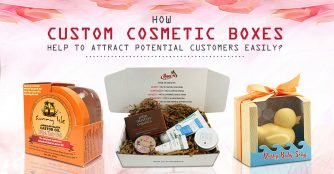How Custom Cosmetic Boxes Help to Attract Potential Customers Easily?