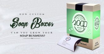 How Custom Soap Boxes Can Help You Grow Your Soap Business?