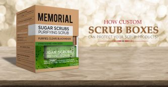 How Custom Scrub Boxes Can Protect Your Scrub Products?