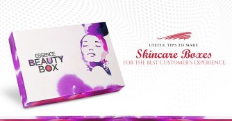 Useful Tips to Make Skincare Boxes for the Best Customer's Experience
