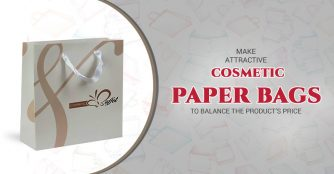 Make Attractive Cosmetic Paper Bags to Balance the Product's Price.